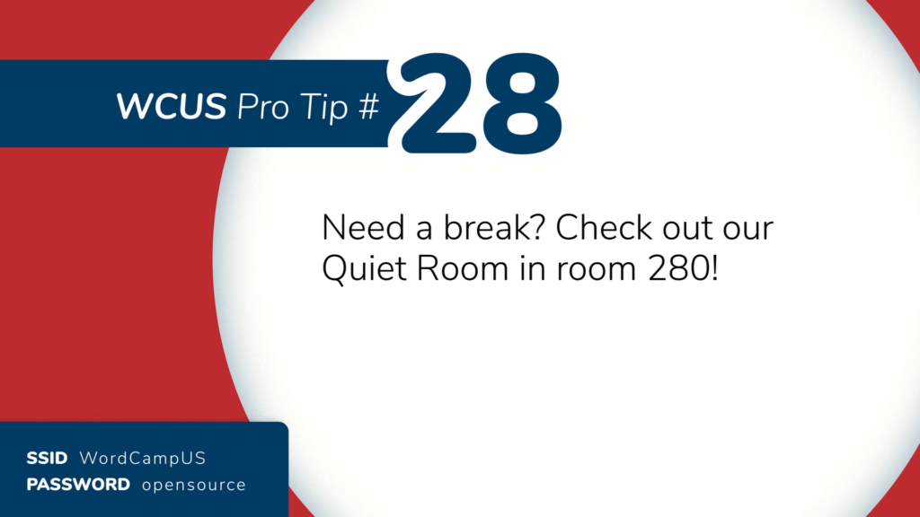 """From the WordCamp US 2019 In-between slides motion graphics: """"Need a break? Check out our Quiet Room in 280!"""""""